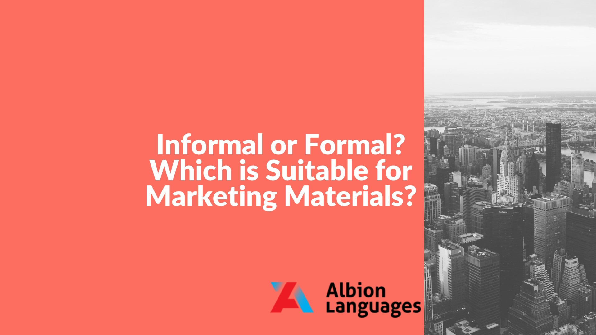 Marketing Materials Formal or Informal register