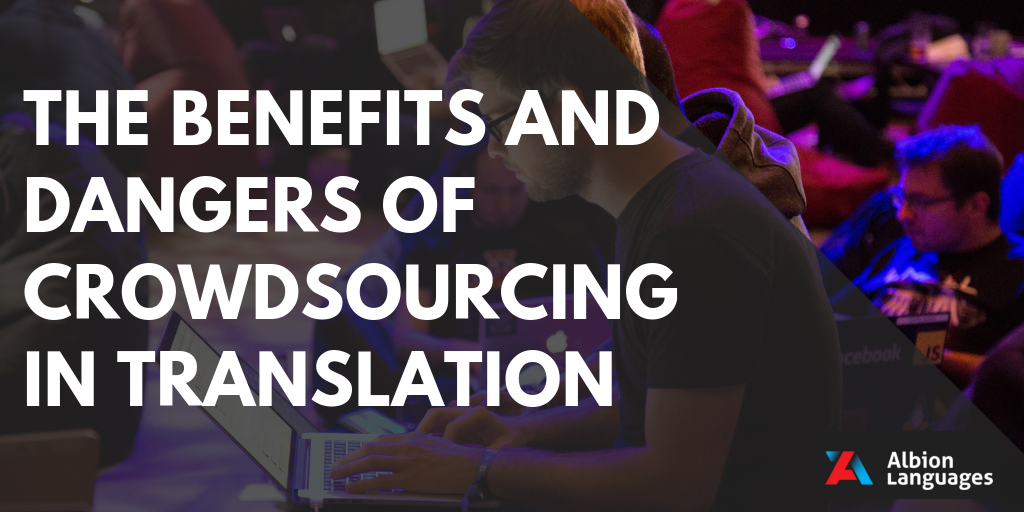 A Guide to Crowdsourcing Translations: The Pros and Cons