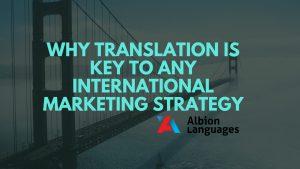 Why translation is key to international marketing