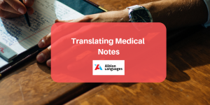 Medical Notes Translation