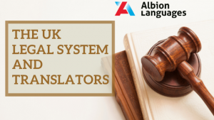The UK Legal System and Translators7