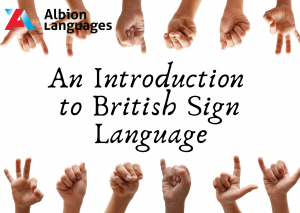 An Introduction to British Sign Language