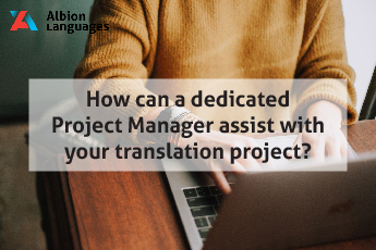 How can a dedicated Project Manager assist with your translation project_-01